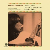 Willie Thrasher - Spirit Child