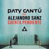 Paty Cantú - Cuenta Pendiente (feat. Alejandro Sanz) ilustración