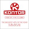 Verschiedene Interpreten - Kontor Top of the Clubs (The Biggest Hits of the Year, MMXVIII) Grafik