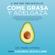 Mark Hyman - Come grasa y adelgaza (Colección Vital)