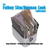 The Fatboy Slim Norman Cook Collection