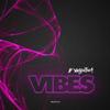 D' Valentina - Vibes artwork