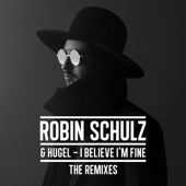 I Believe I'm Fine (The Remixes) - EP