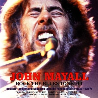 Rock the Blues Tonight (Live) - John Mayall