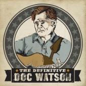 Doc Watson - Little Sadie