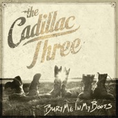The Cadillac Three - Drunk Like You