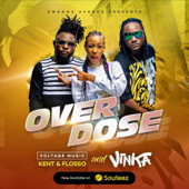 Overdose (feat. Kent & Flosso)
