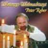 Winterzyt - Wiehnachtszyt - Peter Reber