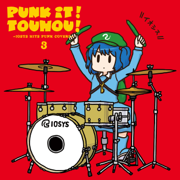 Punk It! Touhou!3 (IOSYS Hits Punk Covers) - IOSYS - IOSYS