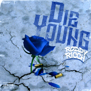 Roddy Ricch - Die Young