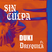Sin culpa (feat. DrefQuila) - Duki