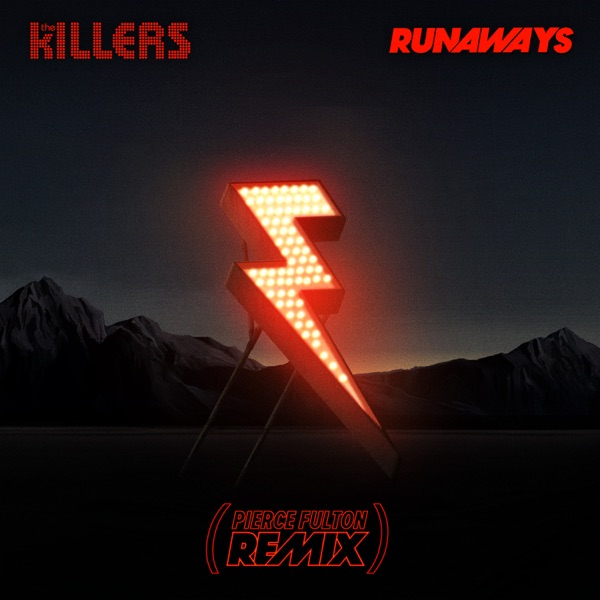 Runaways (Pierce Fulton Remix) - Single