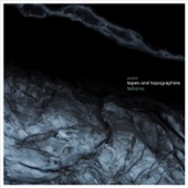 Tapes and Topographies - Monochrome Frost