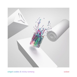 <b>Sober</b> - Single by <b>Cheat Codes</b> &amp; Nicky Romero on Apple Music