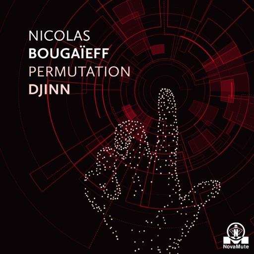 Permutation Djinn - EP by Nicolas Bougaieff