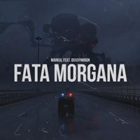 Markul ft Oxxxymiron  FATA MORGANA Audio