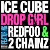 Drop Girl (feat. Redfoo & 2 Chainz) - Single, Ice Cube
