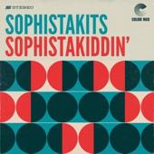 Sophistakits - Sophistakiddin'