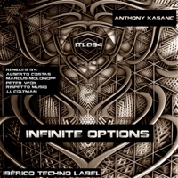 Infinite Options (J.J. Coltman rmx) - ANTHONY KASANC