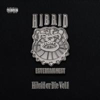 HIBRID ENTERTAINMENT - Hibrid or Die Vol.1 artwork