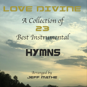Jeff Mathe - Love Divine