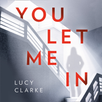 Lucy Clarke - You Let Me In artwork