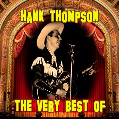 The Very Best Of - Hank Thompson
