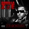 Zoe Montana 2, Gorilla Zoe