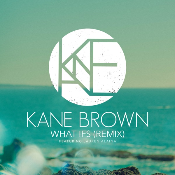 What Ifs (Remix) [feat. Lauren Alaina] - Single