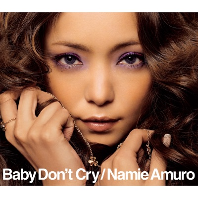 Baby Don't Cry - EP - Namie Amuro