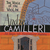 Andrea Camilleri - The Voice of the Violin: Inspector Montalbano, Book 4 (Unabridged) artwork