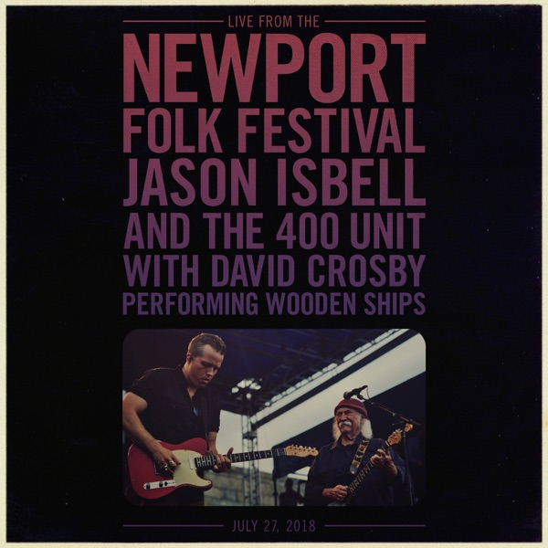 Wooden Ships (Live from the Newport Folk Festival) - Single