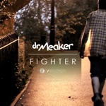 Dr Meaker - Fighter (feat. Lorna King)