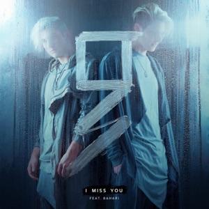 I Miss You (feat. Bahari) - Single Mp3 Download