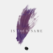 In Your Name (feat. Isa Fabregas)