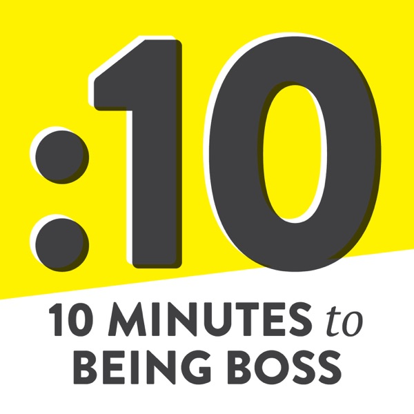 10 Minutes to Being Boss