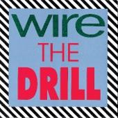 Wire - (A Berlin) Drill