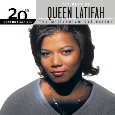 20th Century Masters - The Millennium Collection: The Best of Queen Latifah - Queen Latifah