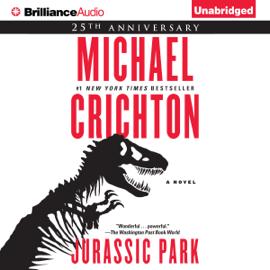 Jurassic Park: A Novel (Unabridged) audiobook
