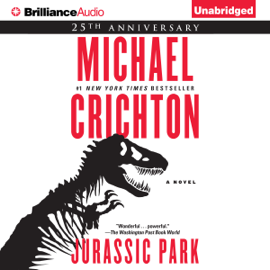 Jurassic Park: A Novel (Unabridged) - Michael Crichton mp3 download