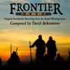 Frontier Legends of the Old Northwest Original Television Soundtrack