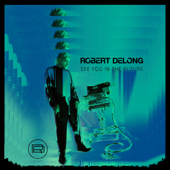 See You In The Future  EP-Robert DeLong