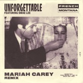 Unforgettable (Mariah Carey Remix) [feat. Swae Lee & Mariah Carey] - Single