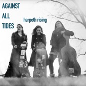 Harpeth Rising - I Did Not Make the World