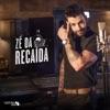 Zé da Recaída - Single ジャケット写真