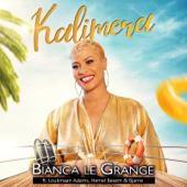 Kalimera (feat. Loukmaan Adams, Hemel Besem & Bjarne) - Bianca Le Grange