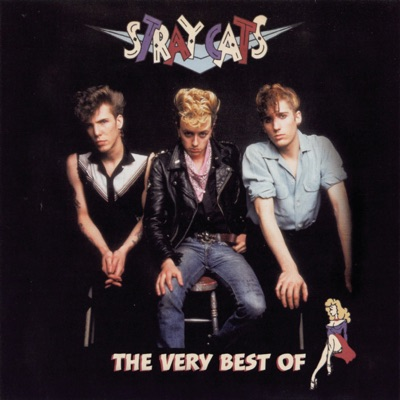 The Very Best Of - Stray Cats