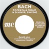 Bach: Toccata & Fugue in D minor - Single, David Hill