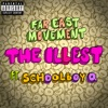 The Illest feat ScHoolboy Q Single
