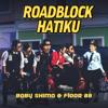 Download Video Roadblock Hatiku - Baby Shima & Floor 88
